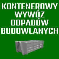 kontenerowy wywóz odpadów budowlanych Łódź, Zgierz, Stryków , Ozorków